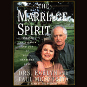 The Marriage Spirit: Finding the Passion and Joy of Soul-Centered Love Audiobook, by Evelyn Moschetta, Paul Moschetta