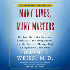 Many Lives, Many Masters Audiobook, by Brian L. Weiss