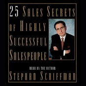 25 Sales Secrets Of Highly Successful Salespeople Audiobook, by Stephan Schiffman