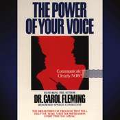 The Power of Your Voice Audiobook, by Dr. Carol Fleming