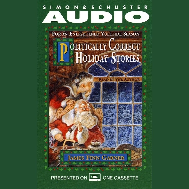 Printable Politically Correct Holiday Stories: For An Enlightened Yultide Season Audiobook Cover Art