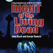 Night of the Living Dead Audiobook, by John Russo, George A. Romero, George Romero