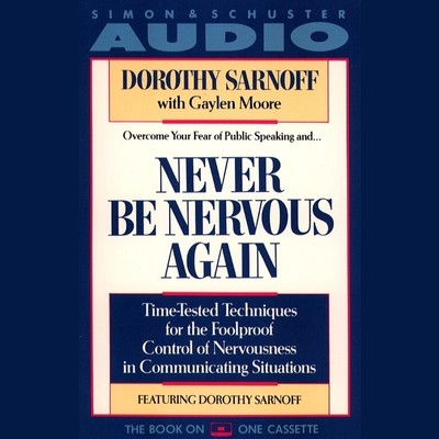 Never Be Nervous Again Audiobook, by Dorothy Sarnoff