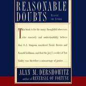 Reasonable Doubts: The O.J. Simpson Case and the Criminal Justice System, by Alan M. Dershowitz