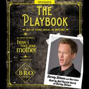 The Playbook: Suit Up. Score Chicks. Be Awesome., by Barney Stinson