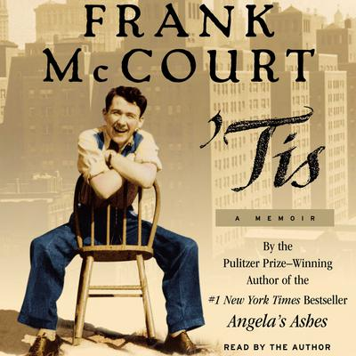 Tis (Abridged): A Memoir Audiobook, by Frank McCourt
