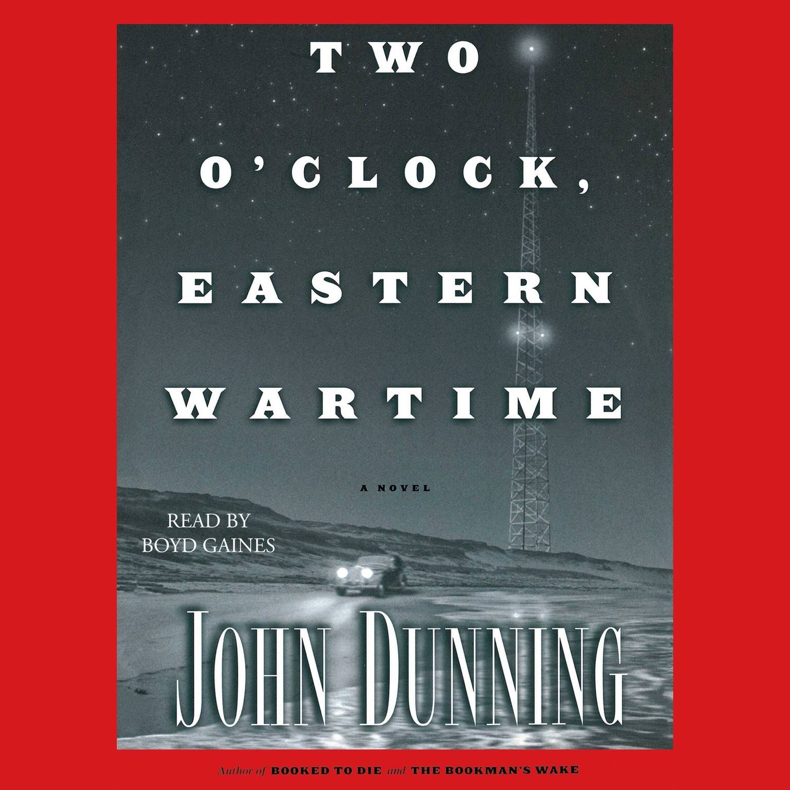 Printable Two O'Clock, Eastern Wartime: A Novel Audiobook Cover Art