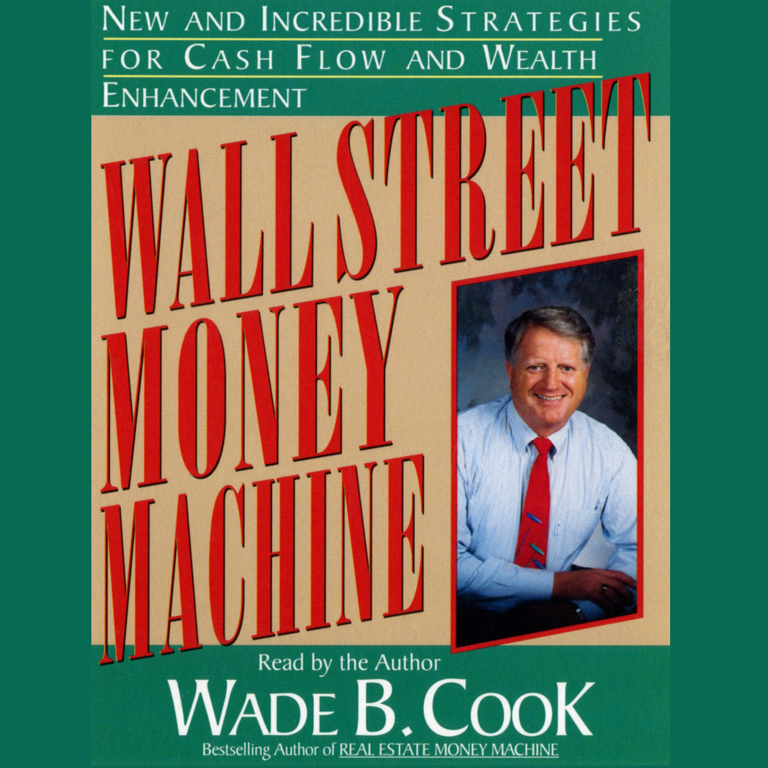 Printable Wall Street Money Machine: New and Incredible Strategies for Cash Flow and Wealth Enhancement Audiobook Cover Art