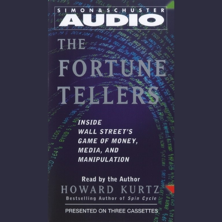 Printable The Fortune Tellers: Inside Wall Street's Game of Money, Media, and Manipulation Audiobook Cover Art