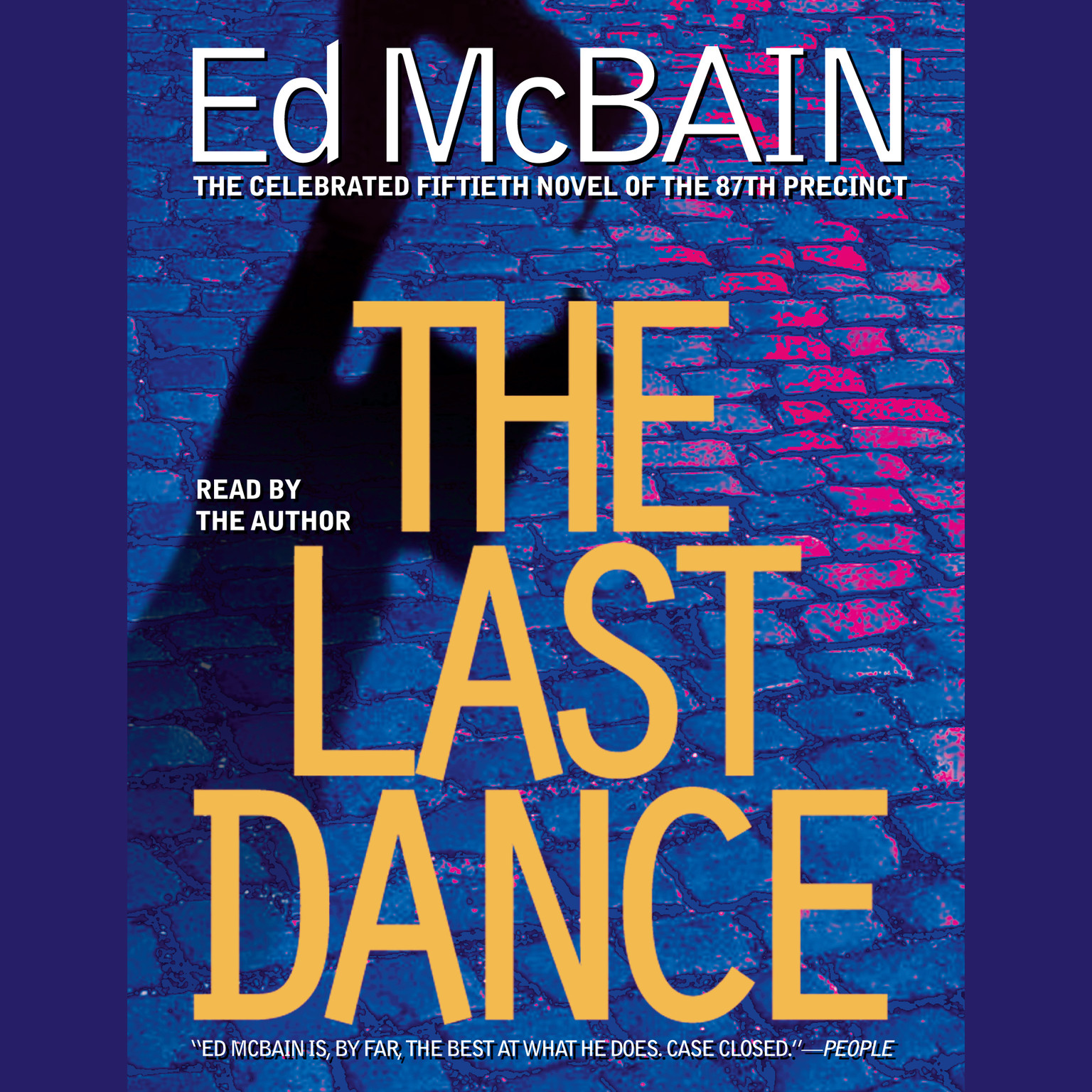 Printable The Last Dance: A Novel of the 87th Precinct Audiobook Cover Art