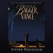 The Legend of Bagger Vance (Movie Tie-In) Audiobook, by Steven Pressfield