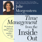 Time Management From The Inside Out, by Julie Morgenstern