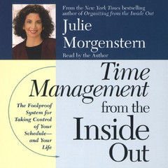 Time Management From The Inside Out Audiobook, by Julie Morgenstern