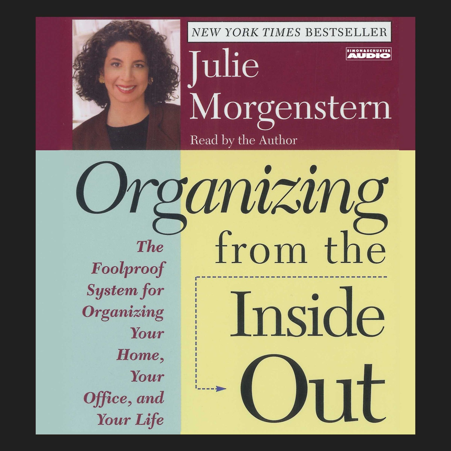 Printable Organizing From The Inside Out: The Foolproof System For Organizing Your Home Your Office And Your Life Audiobook Cover Art