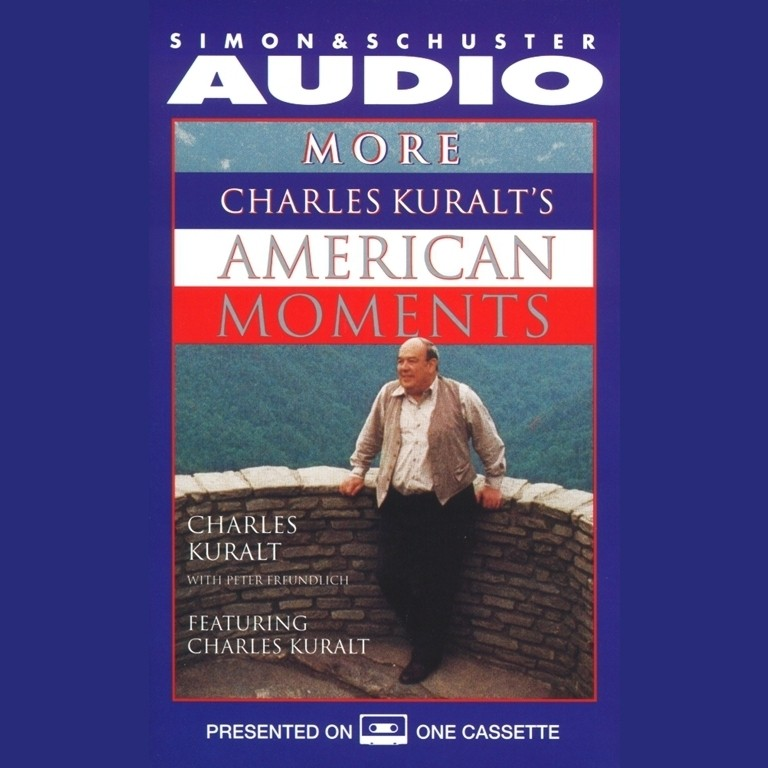 Printable More Charles Kuralt's American Moments Audiobook Cover Art