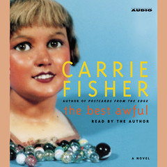The Best Awful: A Novel Audiobook, by Carrie Fisher