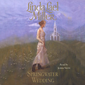 Springwater Wedding Audiobook, by Linda Lael Miller
