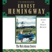 The Nick Adams Stories, by Ernest Hemingway