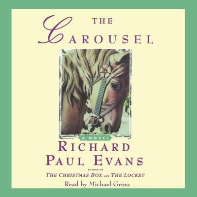 The Carousel Audiobook, by Richard Paul Evans