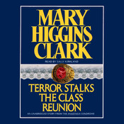 Terror Stalks the Class Reunion Audiobook, by Mary Higgins Clark