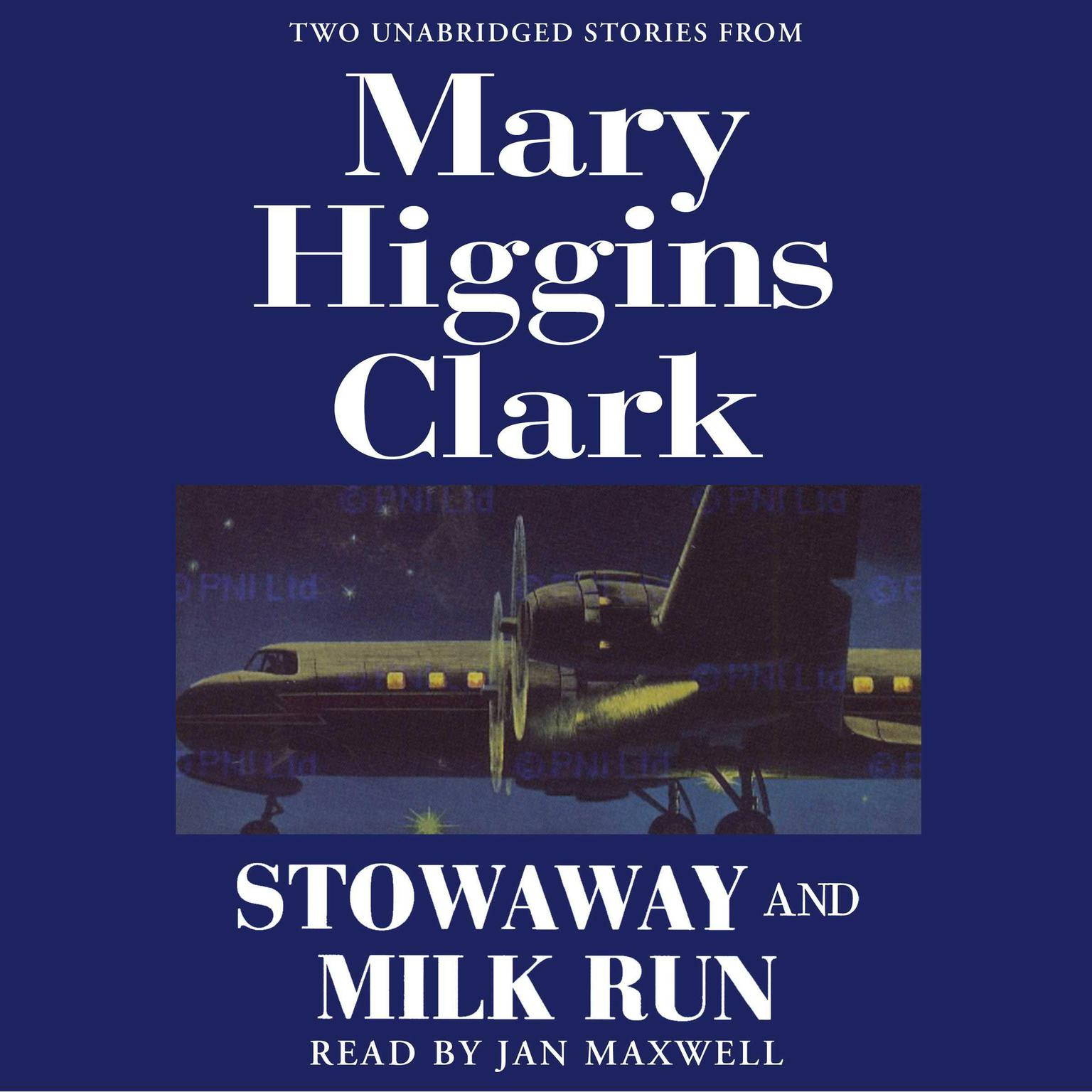 Printable Stowaway and Milk Run: Two Unabridged Stories From Mary Higgins Clark Audiobook Cover Art