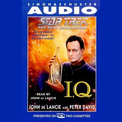 Star Trek: The Next Generation: IQ Audiobook, by John de Lancie, Peter David