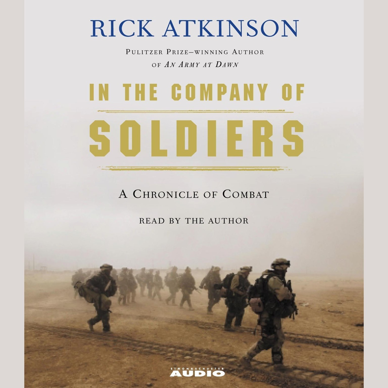 Printable In The Company of Soldiers: A Chronicle of Combat in Iraq Audiobook Cover Art