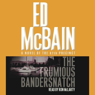 The Frumious Bandersnatch Audiobook, by Ed McBain