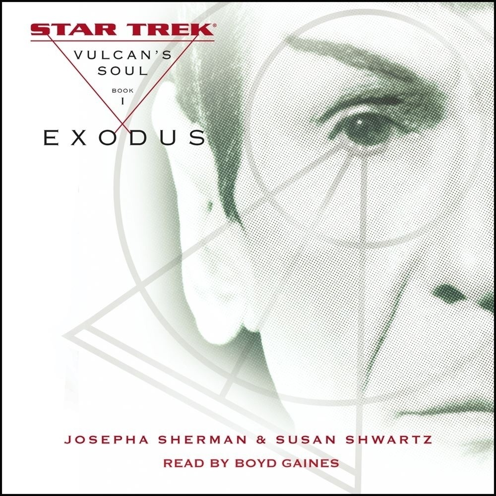 Printable Star Trek: The Original Series: Vulcan's Soul #1: Exodus: Vulcan's Soul, Book I Audiobook Cover Art