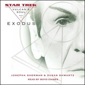 Star Trek: The Original Series: Vulcans Soul #1: Exodus: Vulcan's Soul, Book I, by Josepha Sherman, Susan Shwartz