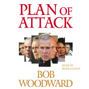 Plan of Attack Audiobook, by Bob Woodward