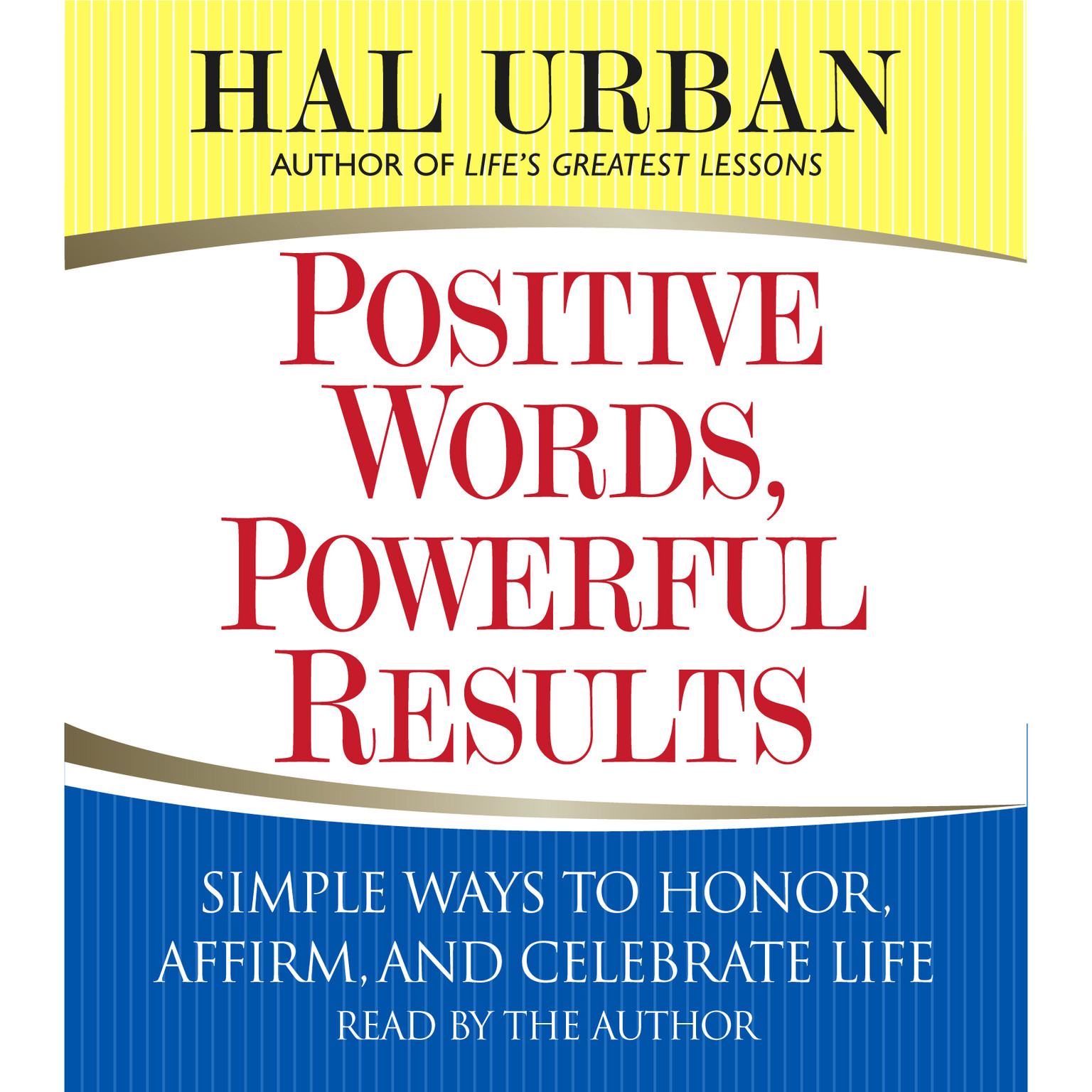 Printable Positive Words, Powerful Results: Simple Ways to Honor, Affirm, and Celebrate Life Audiobook Cover Art