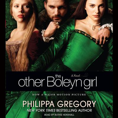 The Other Boleyn Girl Audiobook, by Philippa Gregory