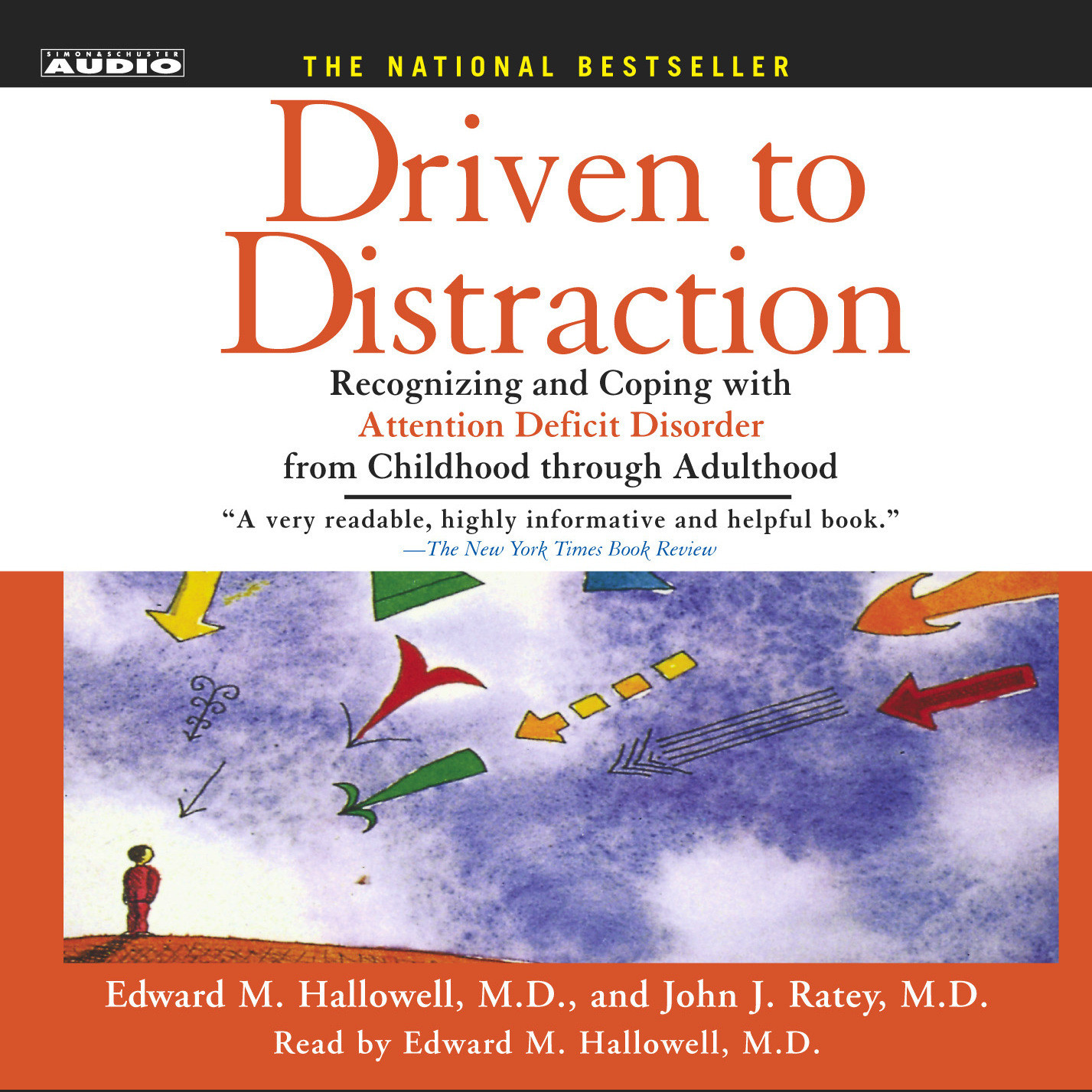Printable Driven To Distraction: Recognizing and Coping with Attention Deficit Disorder from Childhood Through Adulthood Audiobook Cover Art