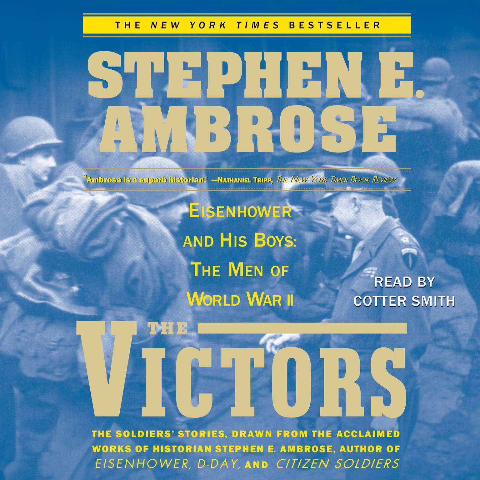 Printable The Victors: Eisenhower and His Boys: The Men of World War II Audiobook Cover Art