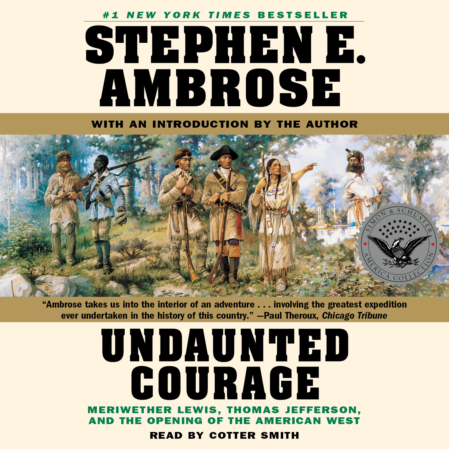 Printable Undaunted Courage: Meriwether Lewis, Thomas Jefferson, and the Openin Audiobook Cover Art