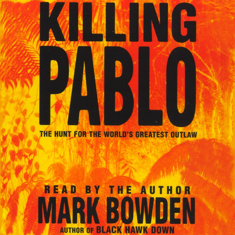 Printable Killing Pablo: The Hunt for the World's Greatest Outlaw Audiobook Cover Art