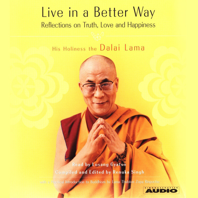 Printable Live in a Better Way: Reflections on Truth, Love and Happiness Audiobook Cover Art