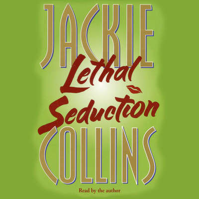 Lethal Seduction Audiobook, by