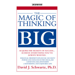 The Magic of Thinking Big Audiobook, by