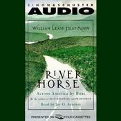 River Horse: A Voyage Across America Audiobook, by William Least Heat-Moon, William Heat-Moon