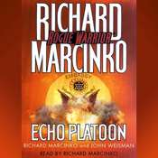 Rogue Warrior: Echo Platoon: Echo Platoon, by Richard Marcinko