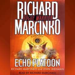 Rogue Warrior: Echo Platoon Audiobook, by Richard Marcinko, John Weisman