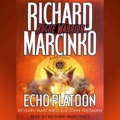 Rogue Warrior: Echo Platoon Audiobook, by Richard Marcinko