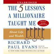 Five Lessons a Millionaire Taught Me About Life and Wealth: About Life and Wealth Audiobook, by Richard Paul Evans