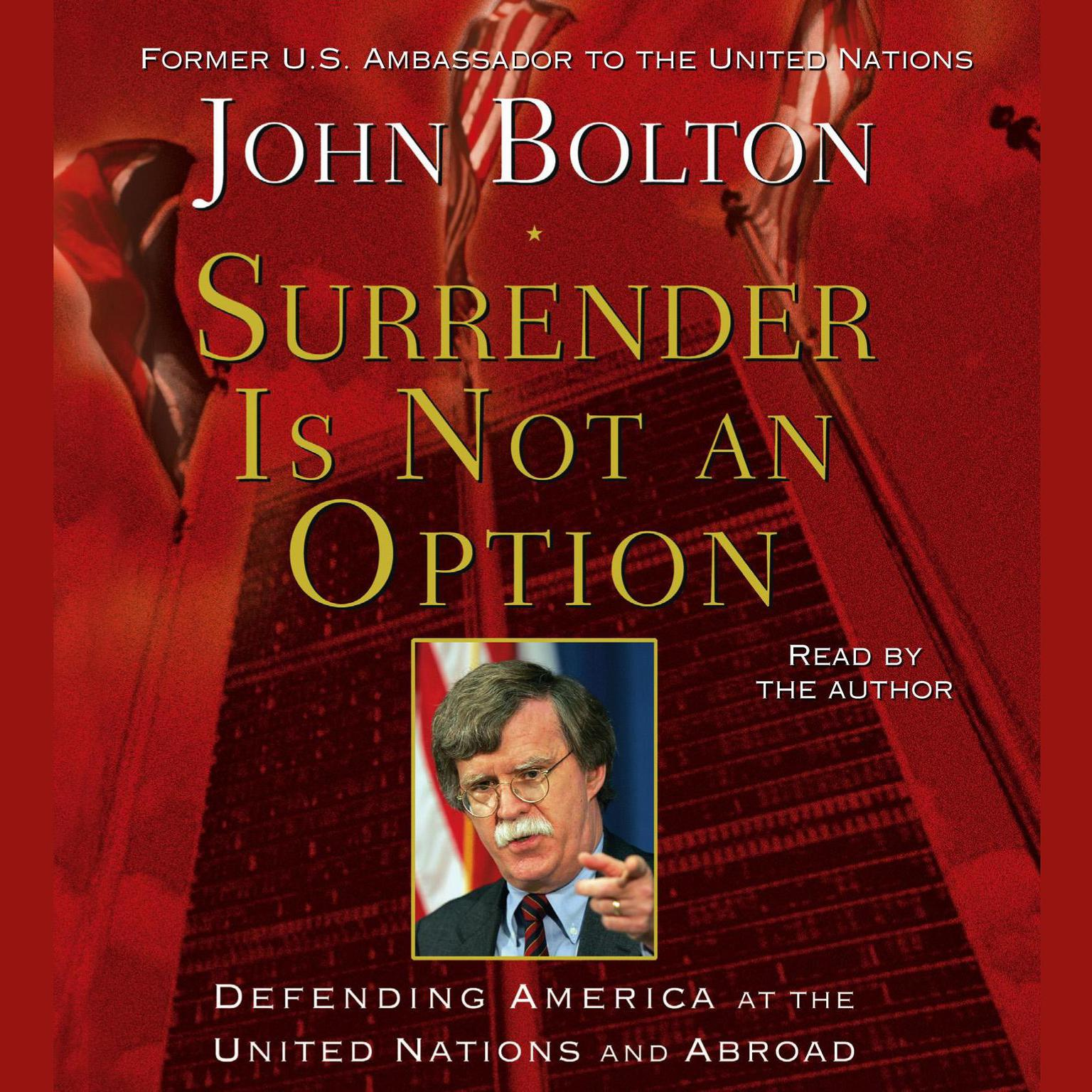 Printable Surrender Is Not an Option: Defending America at the United Nations and Abroad Audiobook Cover Art