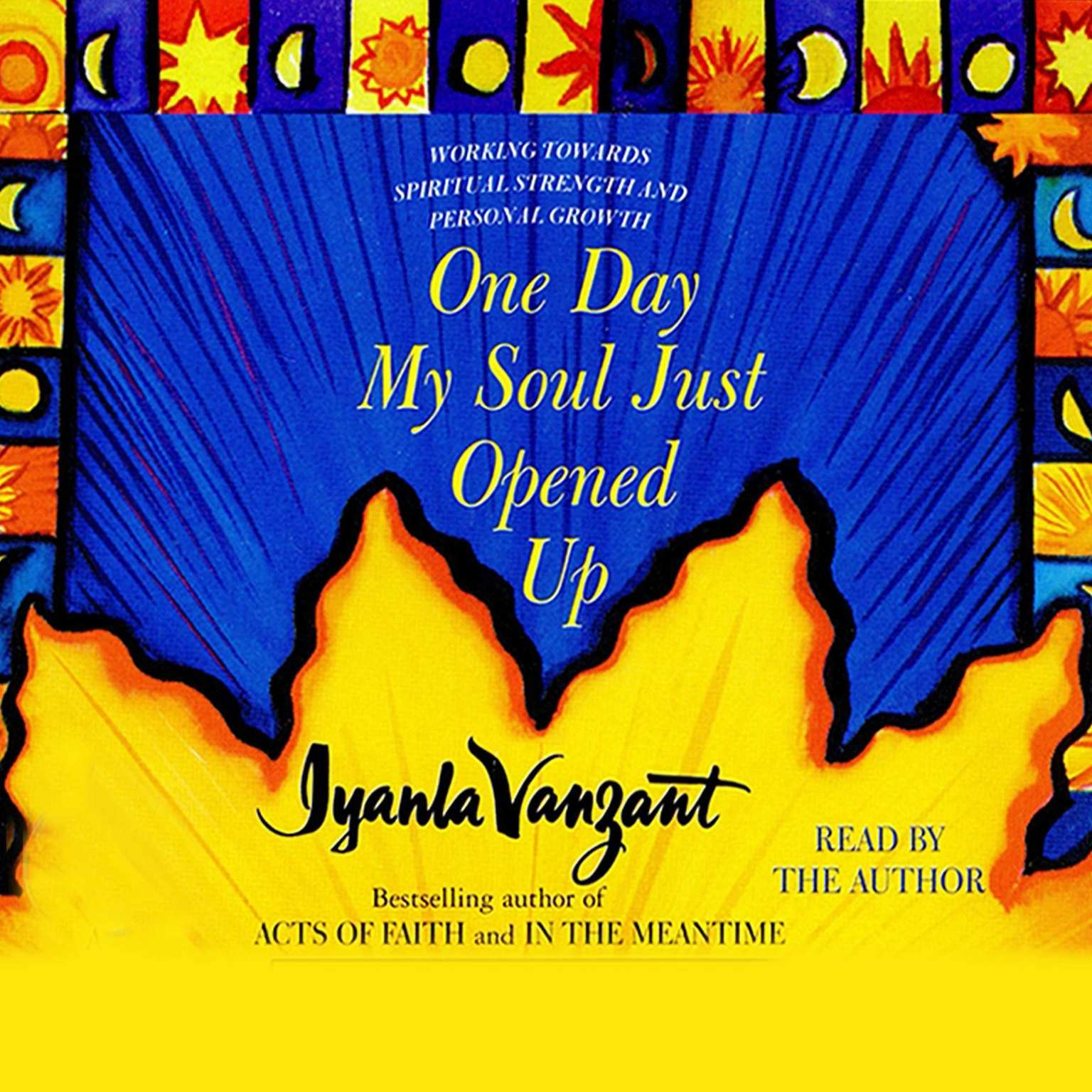 Printable One Day My Soul Just Opened Up: Working Toward Spiritual Strength and Personal Growth Audiobook Cover Art