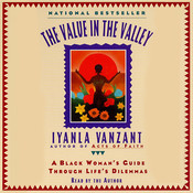 The Value in the Valley: A Black Woman's Guide through Life's Dilemmas Audiobook, by Iyanla Vanzant