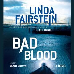Bad Blood Audiobook, by Linda Fairstein
