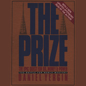 The Prize: The Battle for World Mastery Audiobook, by Daniel Yergin